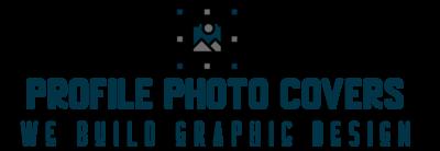 Profile Photo Covers – We build graphic design